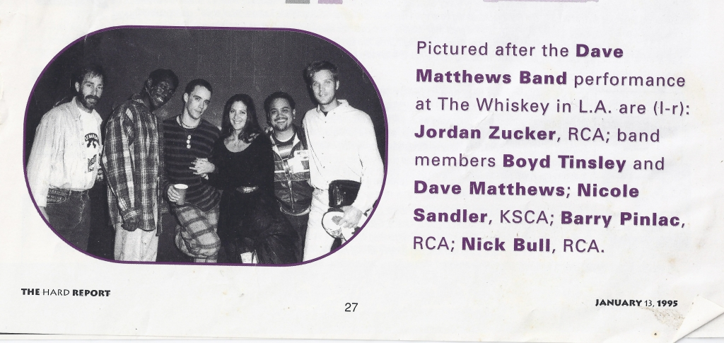 Dave Matthews Band with Nicole & RCA reps at the Whiskey/LA Jan 1995