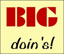 big doin's
