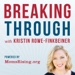 Breaking Through With Kristin Rowe-Finkbeiner (MomsRising)