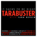 Tarabuster, by Tara Devlin (FYI Nation)