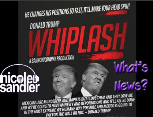 4-13-17 What's News? – The White House Whiplash Edition