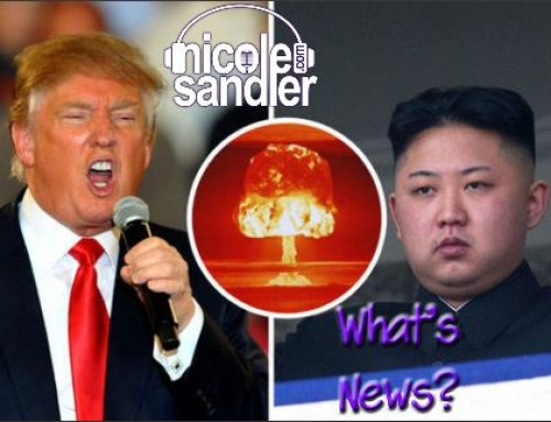 8-10-17 What's News – The More Fire & Fury Edition