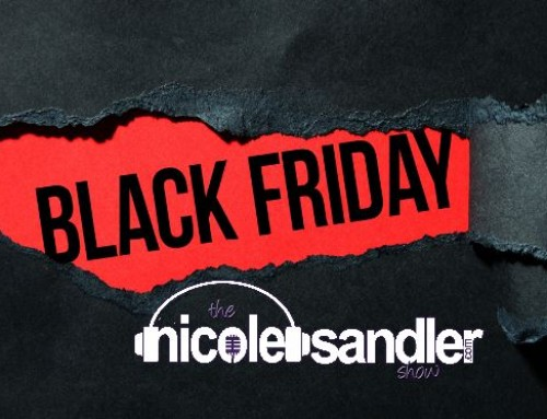 11-29-19 Nicole Sandler Show – Yes, I'm Working on Black Friday