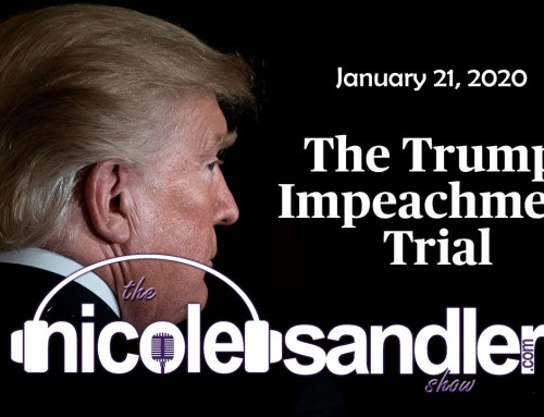1-21-20 Nicole Sandler Show – The Impeachment Trial Has Begun (and it's Tues with GottaLaff Too)