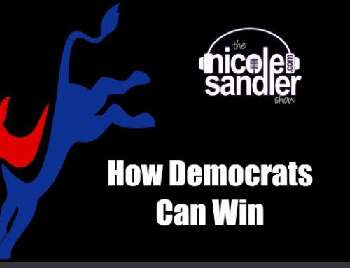 5-22-20 Nicole Sandler Show – How Democrats Can Win- Advice from a Former Progressive Governor