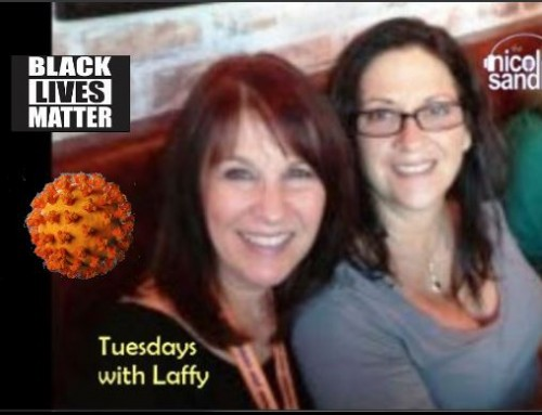 6-23-20 Nicole Sandler Show -Tuesdays with @GottaLaff (and Donald & Ivanka too)