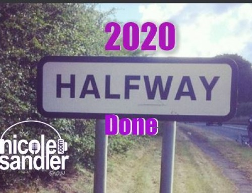 7-1-20 Nicole Sandler Show – Halfway through the Worst Year Ever with Digby