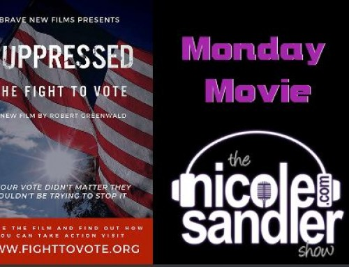 8-10-20 Nicole Sandler Show – Monday Movie! Suppressed: The Fight to Vote