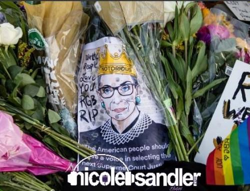 9-21-20 Nicole Sandler Show – A Hero's Legacy: Rest in Power RBG