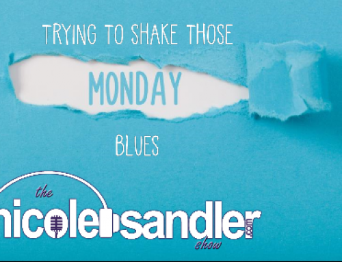 5-17-21 Nicole Sandler Show – I Got Them Old Monday Blues Again